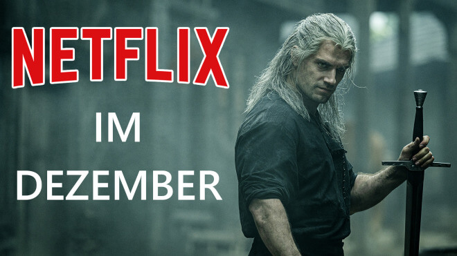 Trailer, Streaming, Tv, Netflix, Filme, Serien, Preview, Teaser, Videostreaming, Vorschau, The Witcher, Dezember 2019, Ready Player One, Lost in Space